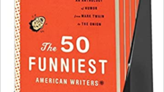 "Book Review -- ""The Funniest 50 American Writers"""