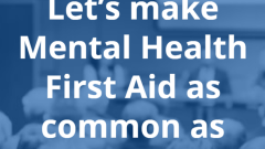 Identify, Understand, Respond: Mental Health First Aid Course Offered