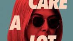 Movie Review -- I Care A Lot