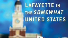 "Viviane's Book Review -  ""Lafayette in the Somewhat United States"""